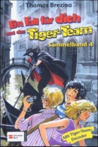 Ein Fall für dich und das Tiger-Team - Sammelband 4