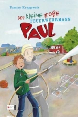 Der kleine große Feuerwehrmann Paul
