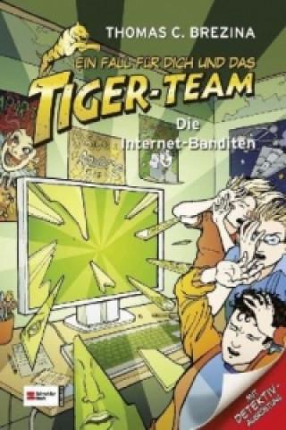 Ein Fall für dich und das Tiger-Team - Die Internet-Banditen