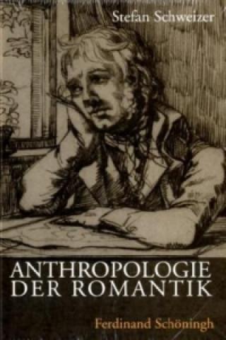 Anthropologie der Romantik