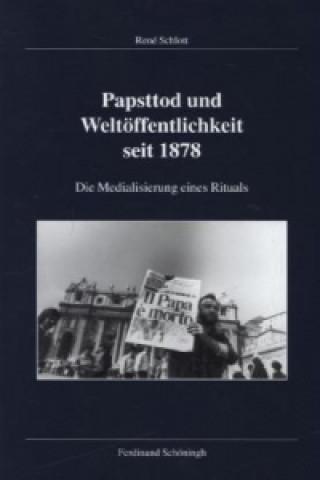 Papsttod und Weltöffentlichkeit seit 1878