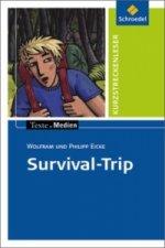 Survival-Trip, Textausgabe mit Aufgabenanregungen