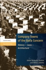 Company Towns of the Bat'a Concern