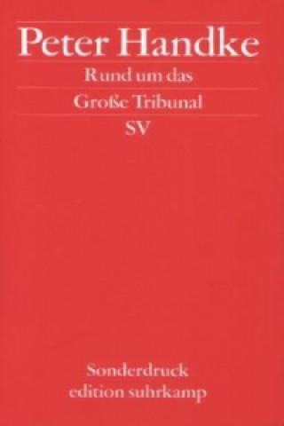 Rund um das Große Tribunal