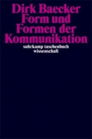 Form und Formen der Kommunikation