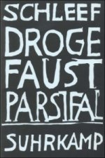Droge Faust Parsifal