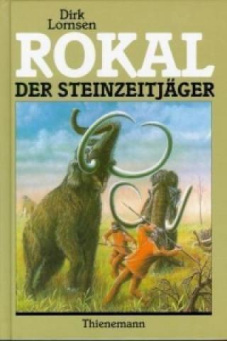 Rokal, der Steinzeitjäger