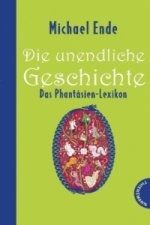 Die unendliche Geschichte - Das Phantásien-Lexikon