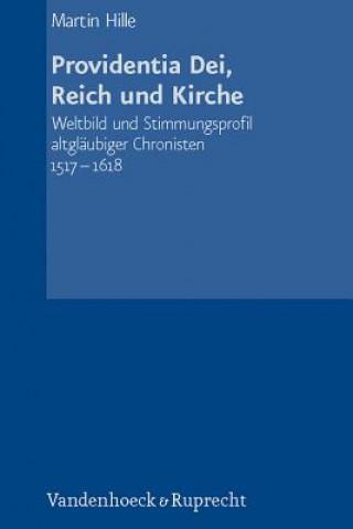 Providentia Dei, Reich und Kirche