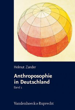 Anthroposophie in Deutschland, 2 Bde.
