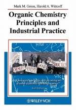 Organic Chemistry Priciples and Industrial Practice