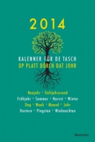 Kalenner för de Tasch 2014