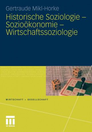 Historische Soziologie - Sozio konomie - Wirtschaftssoziologie