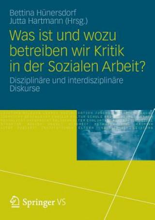 Was Ist Und Wozu Betreiben Wir Kritik in Der Sozialen Arbeit?