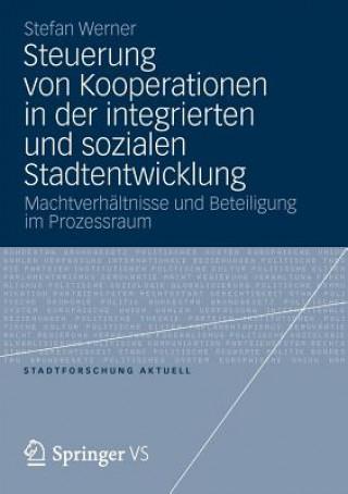 Steuerung Von Kooperationen in Der Integrierten Und Sozialen Stadtentwicklung