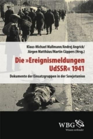Die Ereignismeldung UdSSR 1941