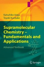Supramolecular Chemistry - Fundamentals and Applications