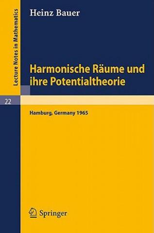 Harmonische Räume und ihre Potentialtheorie