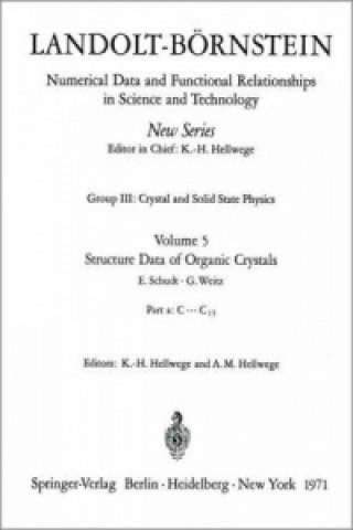 Structure Data of Organic Crystals / Strukturdaten organischer Kristalle
