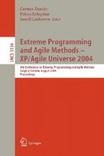 Extreme Programming and Agile Methods - XP/Agile Universe 2004