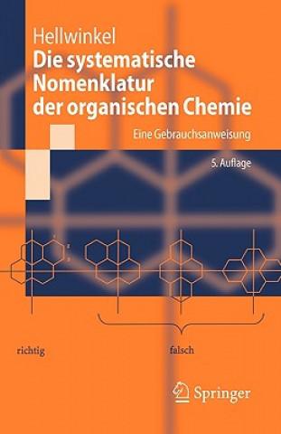 Systematische Nomenklatur Der Organischen Chemie