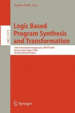 Logic Based Program Synthesis and Transformation