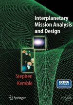 Interplanetary Mission Analysis and Design, w. CD-ROM
