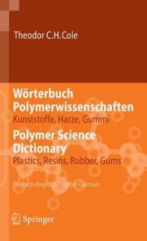 Worterbuch Polymerwissenschaften/ Polymer Science Dictionary