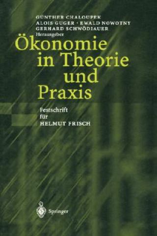konomie in Theorie Und Praxis