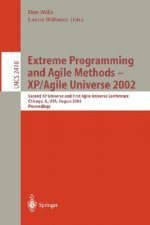 Extreme Programming and Agile Methods - XP/Agile Universe 2002