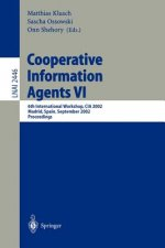 Cooperative Information Agents VI