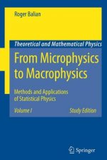 From Microphysics to Macrophysics. Vol.1