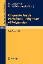 Cinquante Ans de Polynomes - Fifty Years of Polynomials
