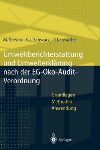 Umweltberichterstattung Und Umwelterklarung Nach Der Eg-OEkoaudit-Verordnung