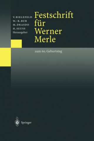 Festschrift Fur Werner Merle