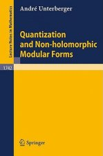 Quantization and Non-holomorphic Modular Forms
