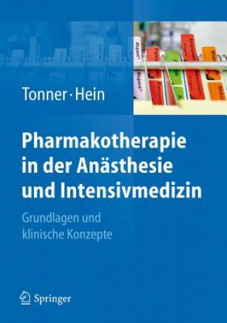 Pharmakotherapie in der Anasthesie und Intensivmedizin