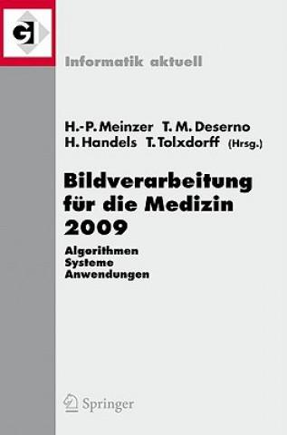 Bildverarbeitung fur die Medizin 2009
