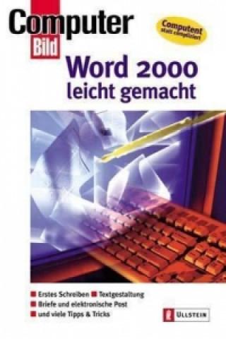 Word 2000 leicht gemacht