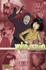 Yoko Tsuno - Dunkle Verschwörungen