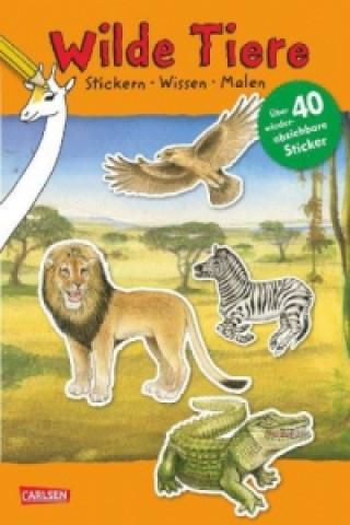 Wilde Tiere: Stickern Wissen Malen