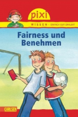 Fairness und Benehmen
