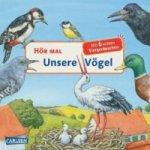 Hör mal - Unsere Vögel, m. Soundeffekten