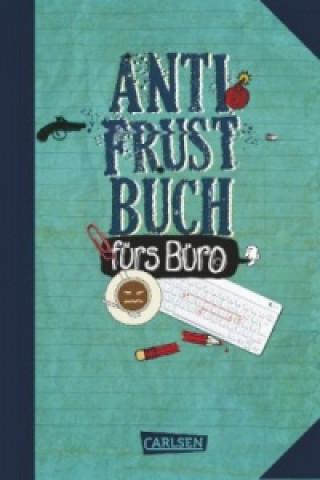 Anti-Frust-Buch fürs Büro