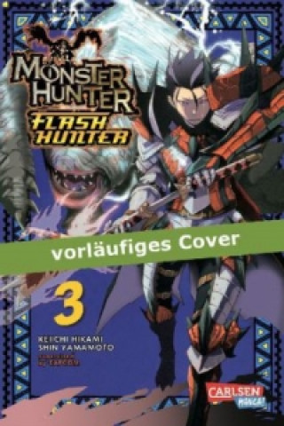 Monster Hunter Flash Hunter. Bd.3
