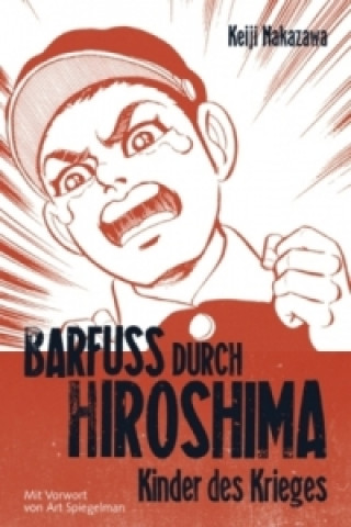 Barfuß durch Hiroshima. Bd.1