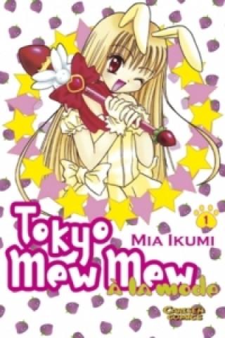 Tokyo Mew Mew a la mode. Bd.1