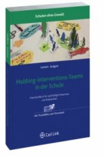 Mobbing-Interventions-Teams in der Schule