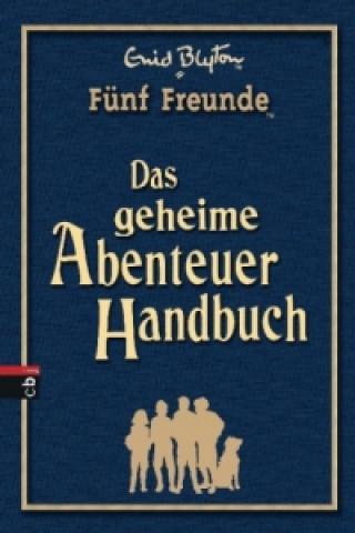 Fünf Freunde - Das geheime Abenteuer-Handbuch