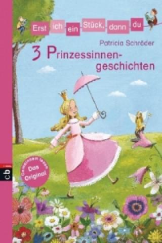 3 Prinzessinnengeschichten